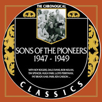 Sons Of The Pioneers - Sons Of The Pioneers 1947-1949