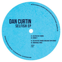 Dan Curtin - Selfish