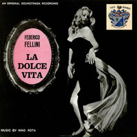 Nino Rota - La Dolce Vita (Original Movie Soundtrack)