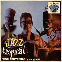 Tino Contreras - Jazz Tropical