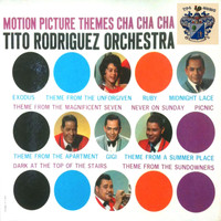 Tito Rodriguez - Motion Picture Themes Cha Cha Cha