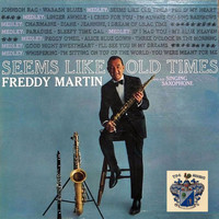 Freddy Martin - Seems Like Old Times