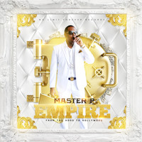 Master P - Empire from the Hood to Hollywood (Explicit)
