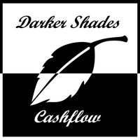 Cashflow - Darker Shades - Single