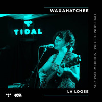 Waxahatchee - La Loose (Live from the TIDAL Studio)