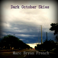 Marc French - Dark October Skies