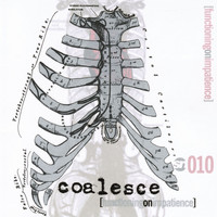 Coalesce - Functioning on Impatience