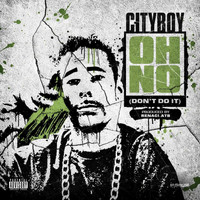 "City Boy - Oh No ""Don't Do It"" - Single"