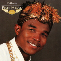 Pan Head - Tribute to Pan Head (Explicit)