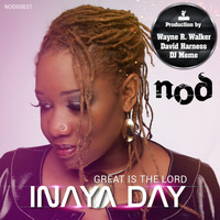 Inaya Day - Great Is the Lord