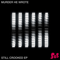 Murder He Wrote - Still Crooked