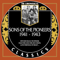 Sons Of The Pioneers - Sons Of The Pioneers 1941-1943