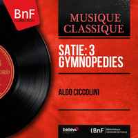 Aldo Ciccolini - Satie: 3 Gymnopédies