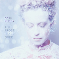 Kate Rusby - The Frost Is All Over