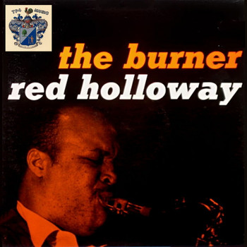 Red Holloway - The Burner