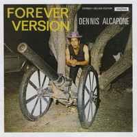 Dennis Alcapone - Forever Version (Deluxe Version)