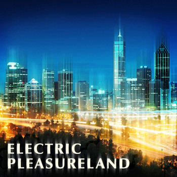 Various Artists - Electric Pleasure Land