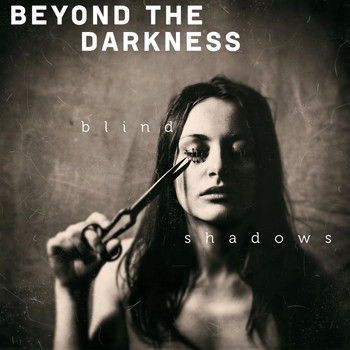 Beyond the Darkness - Blind Shadows