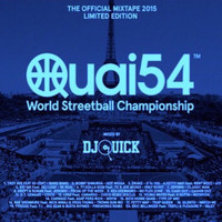 Dj Quick - Quai 54 Edition 2015 (Explicit)
