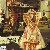 Marah - Kids in Philly (Anniversary Edition)