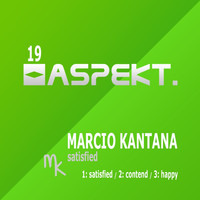 Marcio Kantana - Satisfied