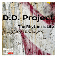 D.D.Project - The Rhythm Is Life