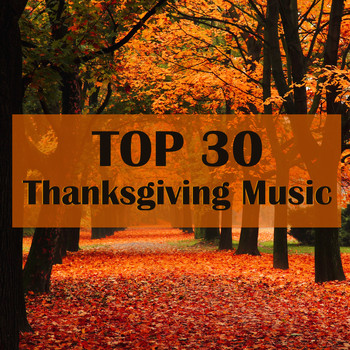 Top 30 Thanksgiving Music Clas Thanksgiving Songs Best Of Classical Music Collective Instrumental Music Academy Telechargements Mp3 7digital Suisse