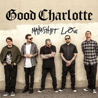 Good Charlotte - Makeshift Love