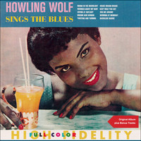 Howling Wolf - Sings The Blues