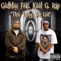 Kool G Rap - This Thing We Got (feat. Kool G Rap)