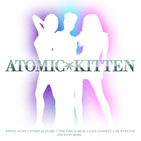Atomic Kitten - Whole Again - The Best Of Atomic Kitten