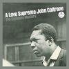 A Love Supreme: The Complete Masters by John Coltrane