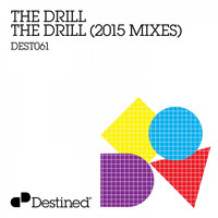 The Drill - The Drill (2015 Mixes)