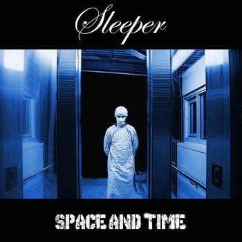 Sleeper - Space & Time