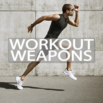Various Artists - Workout Weapons