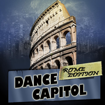Various Artists - Dance Capitol: Rome Edition