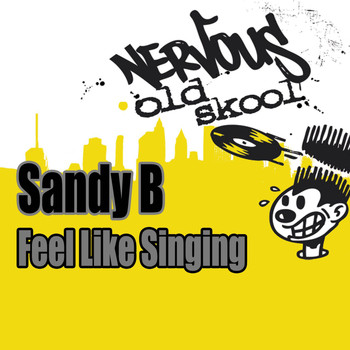 Sandy B - Feel Like Singing