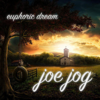 Joe Jog - Euphoric Dream