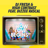 DJ Fresh and High Contrast featuring Dizzee Rascal - How Love Begins (feat. Dizzee Rascal) [Hardcore Will Never Die Edit]