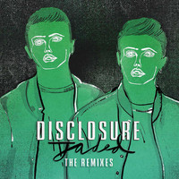 Disclosure - Jaded (Remixes)