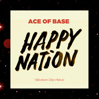Ace of Base - Happy Nation (dZintars lEja Remix)