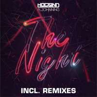 Hogland feat. Johnning - The Night - Incl Remixes