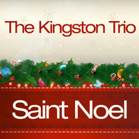 The Kingston Trio - Saint Noel