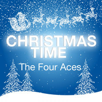 The Four Aces - Christmas Time