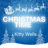 Kitty Wells - Christmas Time