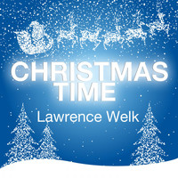 Lawrence Welk - Christmas Time