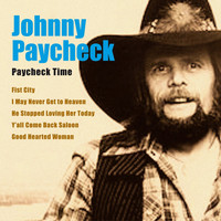 Johnny Paycheck - Paycheck Time