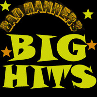 Bad Manners - Bad Manners - Big Hits