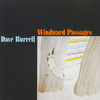 Dave Burrell - Windward Passages