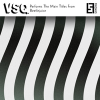 Vitamin String Quartet - VSQ Performs the Main Titles from Beetlejuice